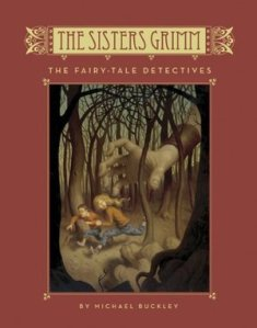 The Sisters Grimm - Book 1