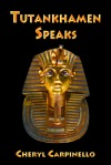 Tutankhamen Speaks