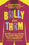 Bully for Them