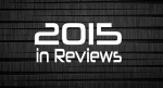 2015 in Reviews