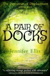 A Pair of Docks (The Derivatives of Displacement #1)