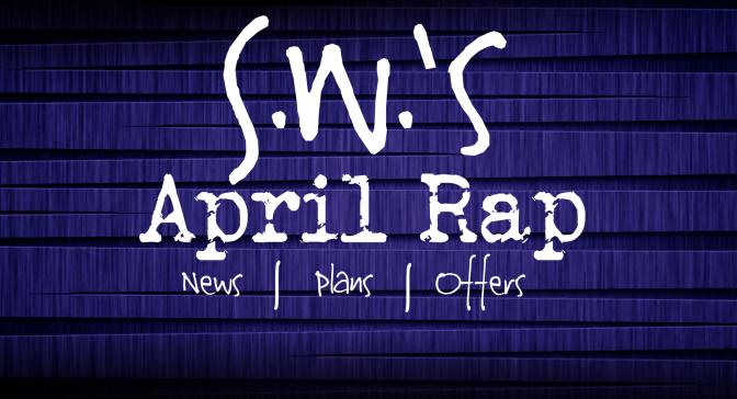 April Rap | News | Plans | Offers | Rogue One