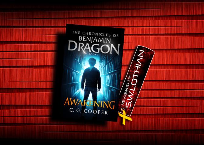 Mini Review | Awakening (Benjamin Dragon #1) | C.G. Cooper