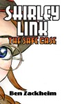 Shirley Link and the Safe Case (#1)