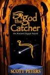Scott Peters - God Catcher