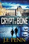 Crypt of Bone (Arkane #2)