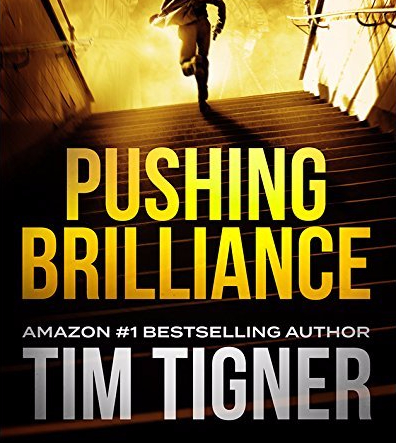 Pushing Brilliance (Kyle Achilles #1) | Tim Tigner | Thriller | Book Review