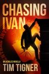 Chasing Ivan (Kyle Achilles Prequel)