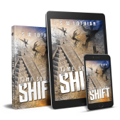 Time Square | The Shift by S.W. Lothian